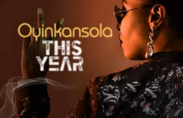 Oyinkansola Releases New Song – 'This Year'