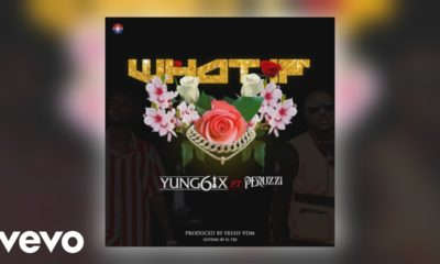 Yung6ix Drops 'What If' Featuring Peruzzi