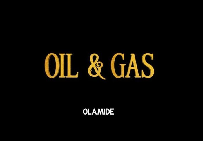 Olamide Releases New Song Oil & Gas