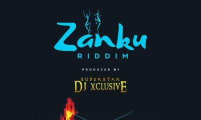 "DJ Xclusive Releases New Music ""Zanku Riddim"""