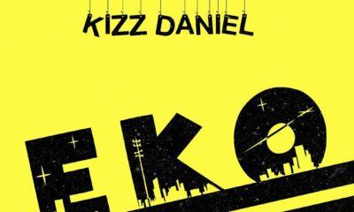 "Kizz Daniel Drops ""Eko"""
