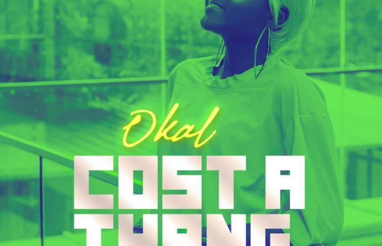 "Okal Releases ""Cost A Thang"" Lyrics For Her Aficionados (#MillionDollarFans)"