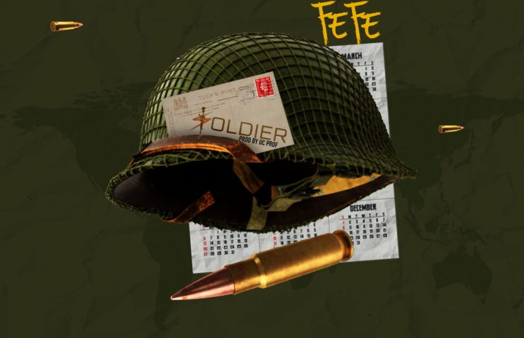 Fefe Drops New Music 'Soldier'