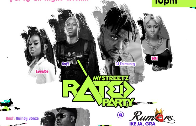 Mystreetz Rated Party Happening On The 24th August With Performances From SOFT, DJ Enimoney, Soti, And Layydoe