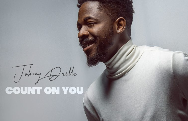 """Johnny Drille Drops New Music & Video """"Count On You"""""""
