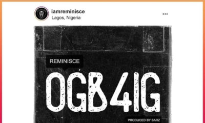 Reminisce Drops New Single 'OGB4IG'