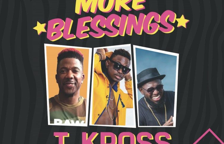 T-Kross Drops New Music 'More Blessings' Featuring Timaya and DJ Norie