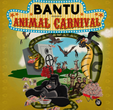 BANTU Bemoans Corruption In New Single 'Animal Carnival'