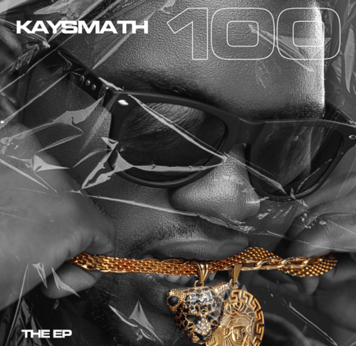 Kaysmath's EP '100' Is Receiving Mad Love From The Fan Base