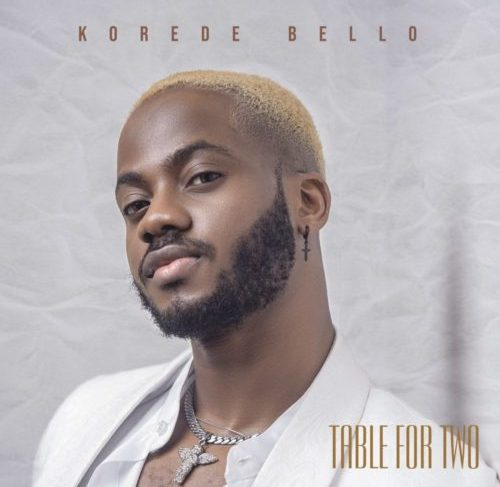 Korede Bello's 'Table For Two' EP Is Here