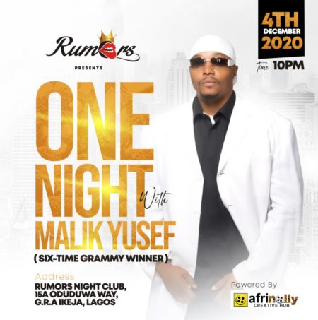 One Night With Malik Yusef At Club Rumors, Ikeja