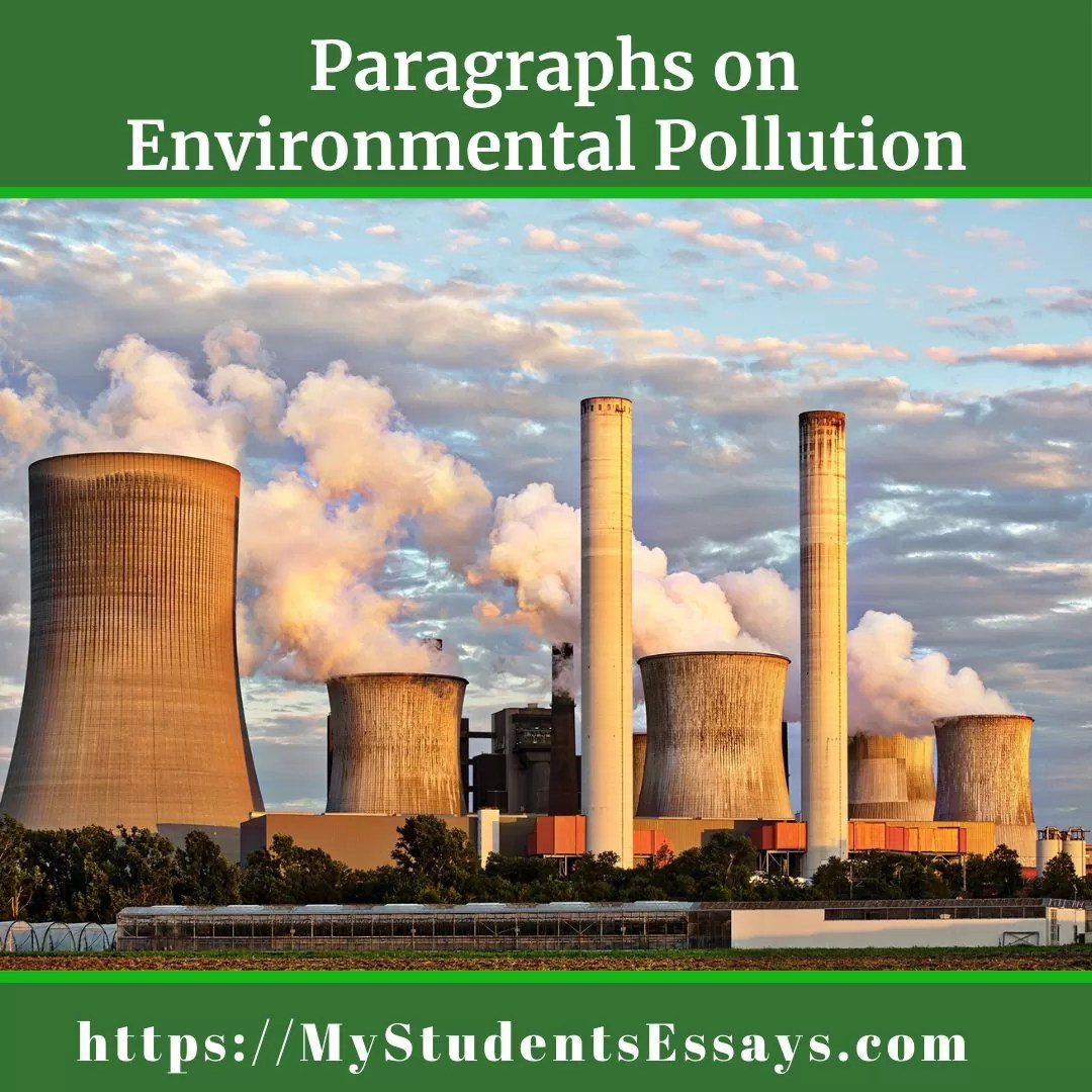 Paragraphs On Environmental Pollution For Students