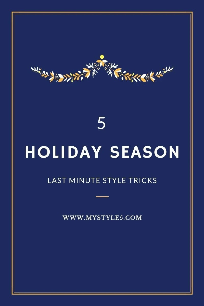 5 Last Minute Style Tricks for the Holiday Party Season