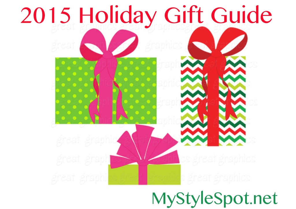 2015 mystylespot.net holiday gift guide
