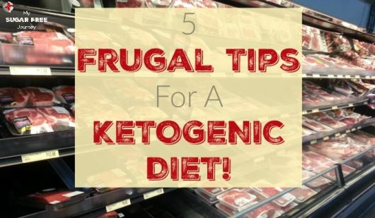 Keto Tip: 5 Ways to Be Frugal on a Ketogenic Diet!