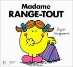 madame range tout