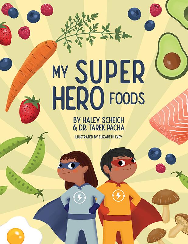 My SuperHero Foods Book Cover