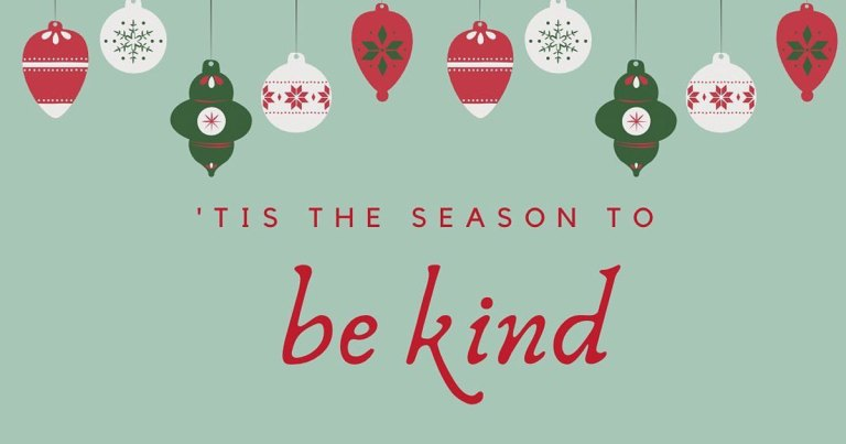 'Tis the Season to be Kind