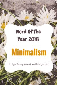 Minimalism - Word Of The Year 2018