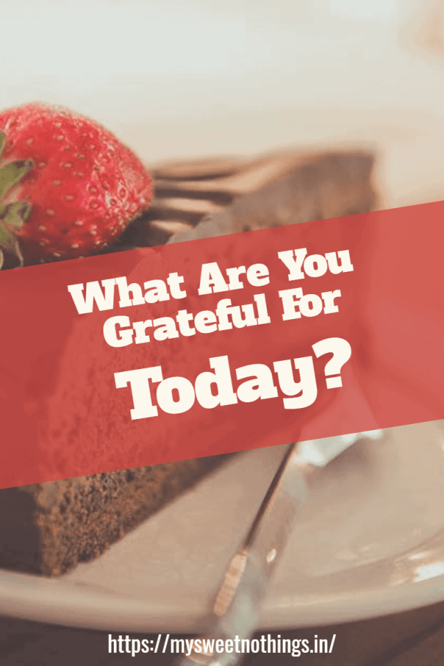 Gratitude Filled My Heart