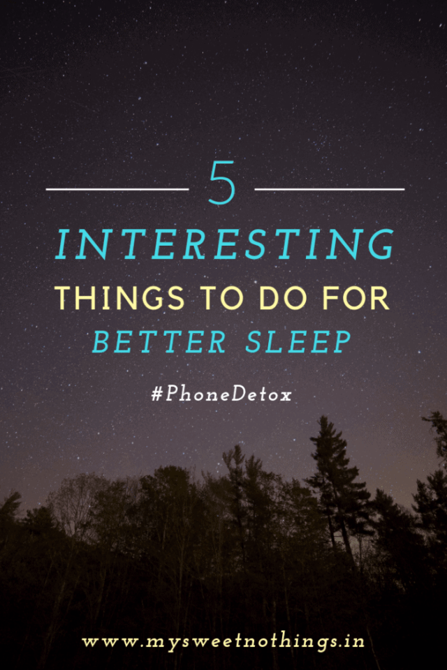 5 Interesting Things To Do For Better Sleep
