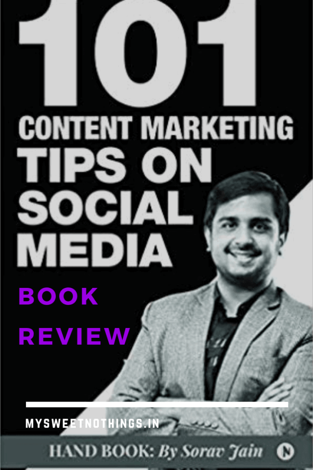 101 Content Marketing Tips On Social Media By Sorav Jain #bookreview #contentmarketing #socialmedia