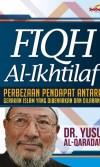 Fiqh Iktilaf - Perbezaan Pendapat Antara Gerakan Islam Yang Dibenarkan Dan Dilarang