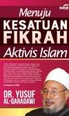 Menuju Kesatuan Fikrah - Fikrah Islam