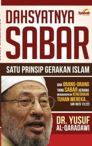 Dahsyatnya Sabar - Satu Prinsip Gerakan Islam