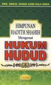 Himpunan Hadith Shahih Mengenai Hukum Hudud