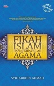 Fikah Islam dan Kemusykilan Agama