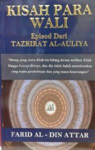 Kisah Para Wali : Episod Dari Tazkirat al-Auliya