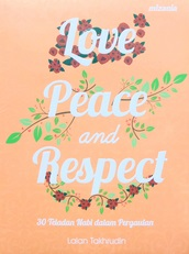 LOVE, PEACE AND RESPECT