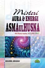 MISTERI AURA & ENERGI ASMAUL HUSNA