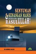 SENYUMAN & KENANGAN MANIS BERSAMA RASULULLAH S.A.W.