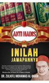 ANTI HADIS: INILAH JAWAPANNYA