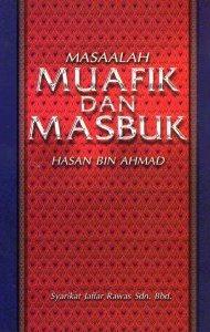 MASALAH MUAFIK DAN MASBUK