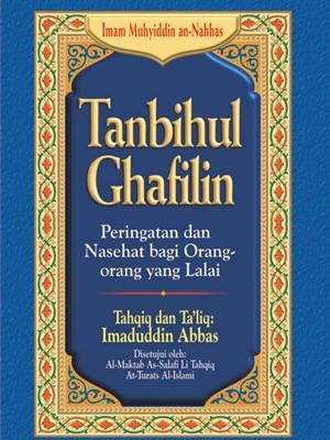 Tanbihul Ghafilin (Peringatan dan Nasihat Bagi Orang Orang Yang Lalai)