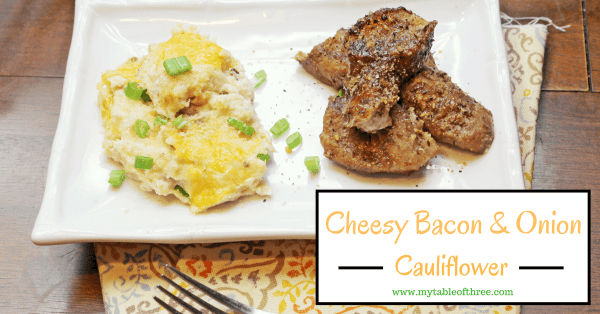 Cheesy Bacon and Onion Cauliflower is an easy low carb and THM side dish.