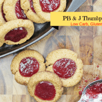 "Peanut Butter & Jam Thumbprint Cookes are low carb, gluten free and THM ""S"". Only 3 net carbs per serving."
