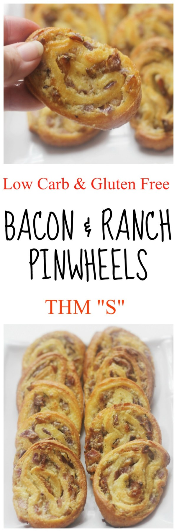 Bacon & Ranch Pinwheels || Low Carb, Gluten and Grain Free, THM, Low Carb Party Food