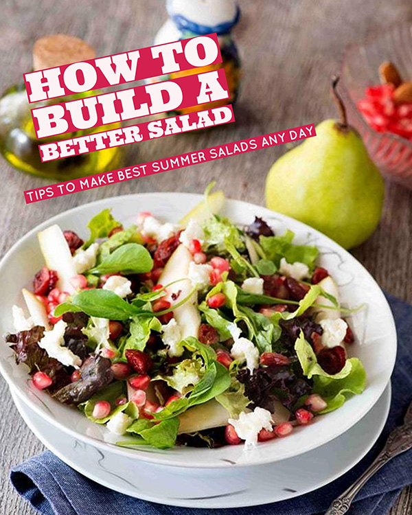 how to build a better salad