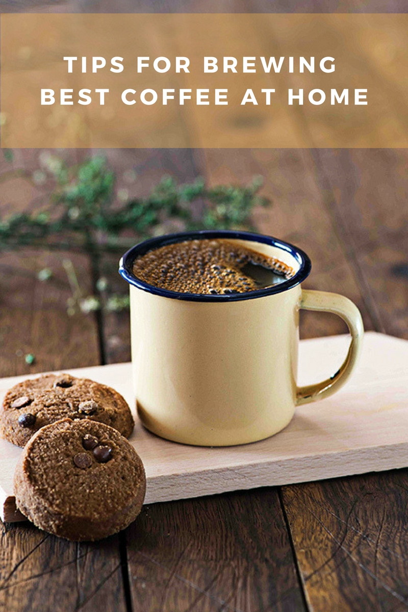 Tips On How To Brew The Best Coffee At Home My Tasty Curry