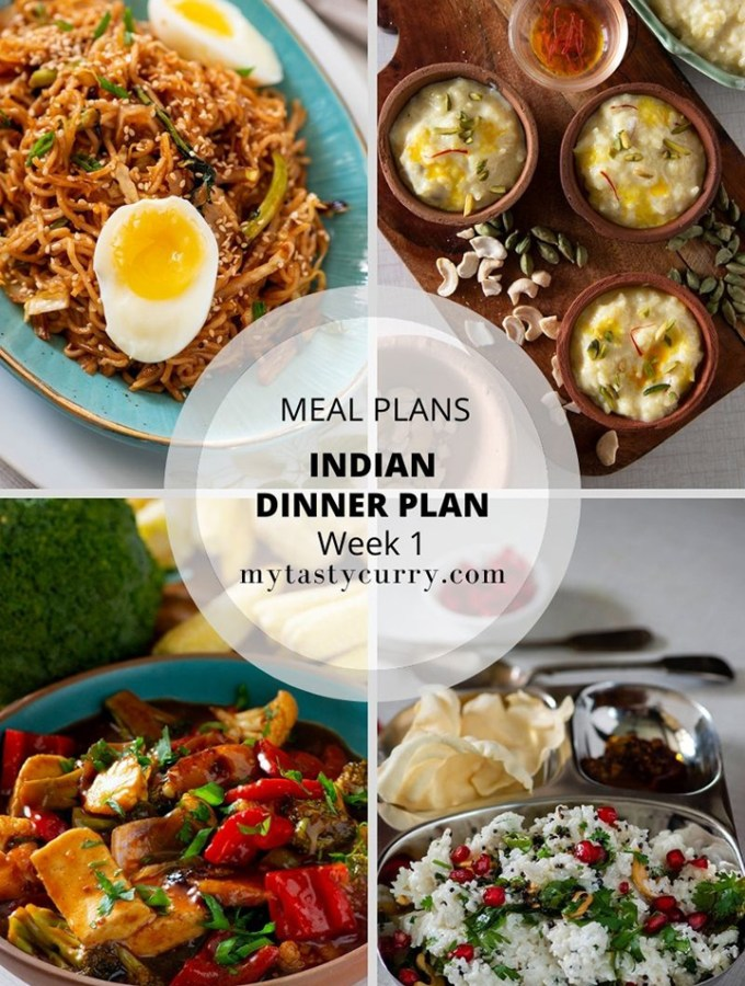 Indian Meal Plan with recipes for a week. Day wise weekly Indian Meal plan with recipes, grocery list and meal prep tips for everyday dinner under 30 minute