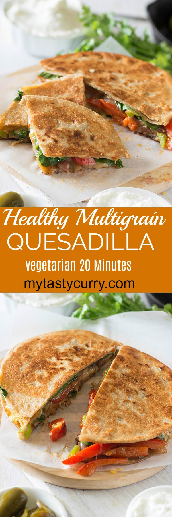 Delicious and healthier Quesadilla recipe made with using multigrain tortillas. Bursting with Mexican flavors, lots of veggies and beans this healthy quesadilla is a perfect recipe to enjoy for any meal.