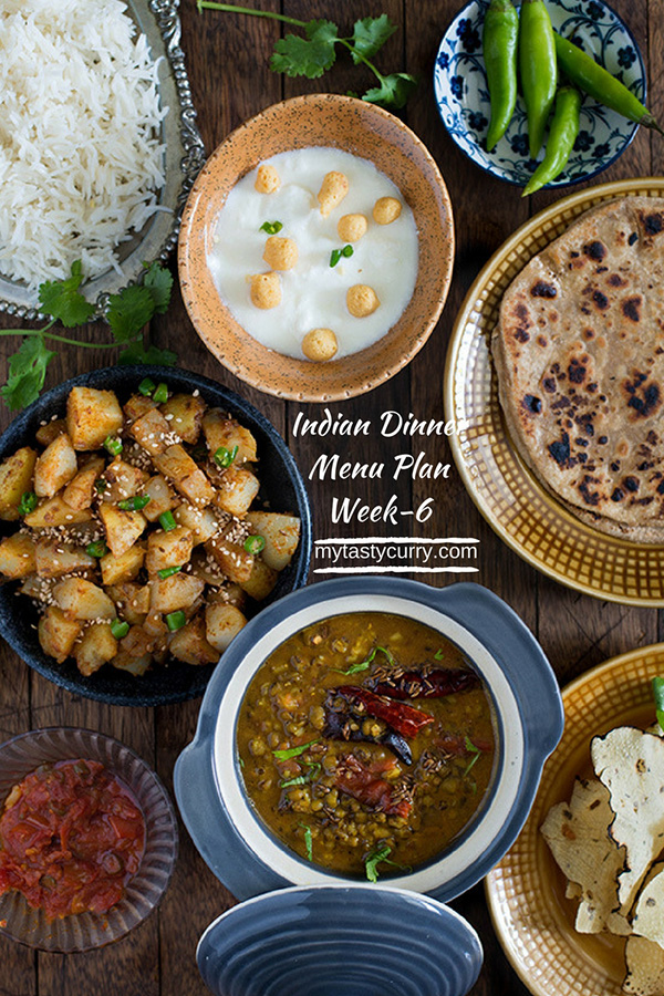 Indian Meal Plan Week 6 Breakfast Lunch And Dinner Plan My Tasty Curry