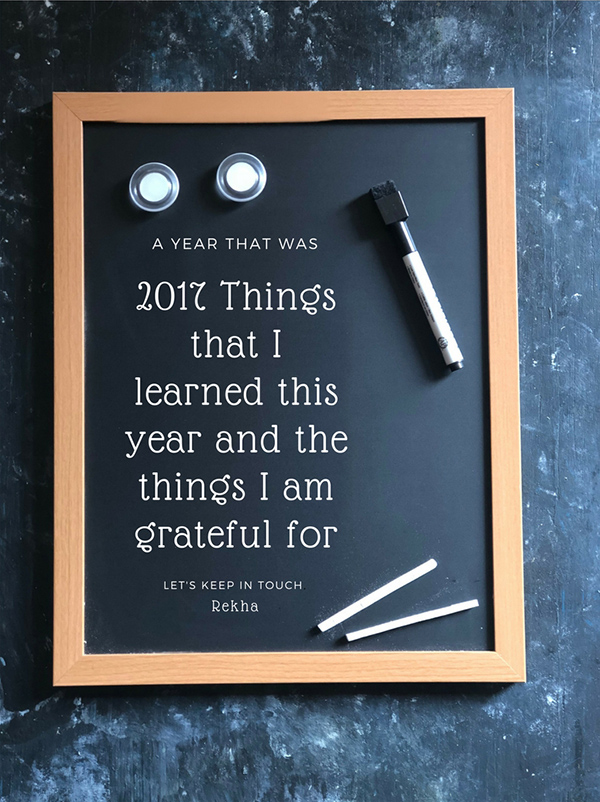 2017 Things that I learned this year and things I am grateful for