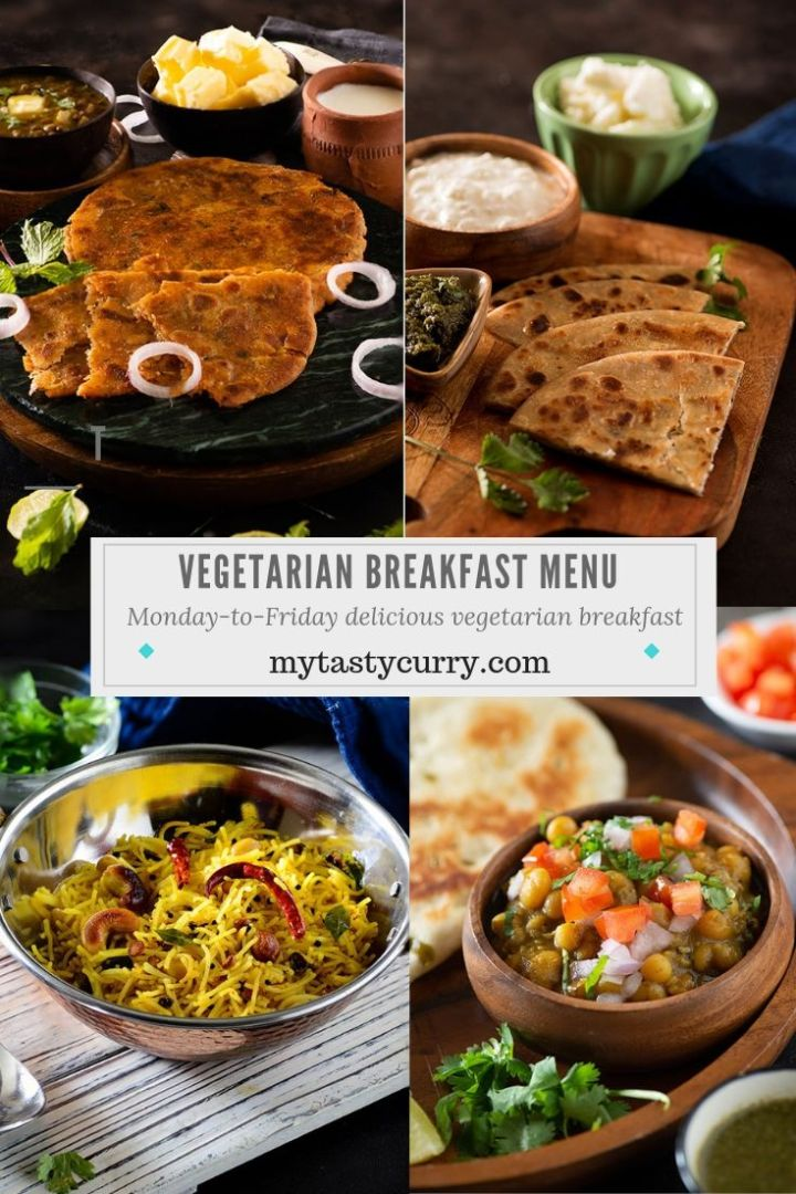 Monday To Friday Best Vegetarian Breakfast Ideas With Out Eggs