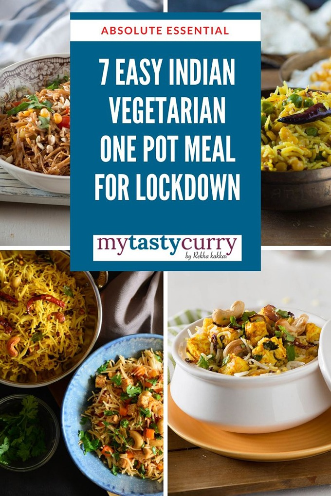 One Pot Indian Vegetarian Dinner Recipes For Lockdown My Tasty Curry