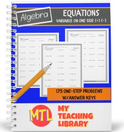 Solving One-Step One-Variable Equations   Algebra Worksheets - My Teaching  Library   CHSH-Teach LLC [ 1194 x 1194 Pixel ]